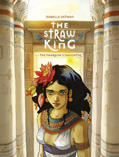 The Straw King #1 – The Pharaoh's Daughter (2020)