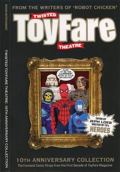 Toyfare + Twisted ToyFare Theatre (Collection) (1997-2007)