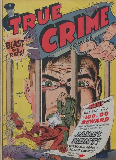 True Crime Comics #2 – 9 (1947-1949)