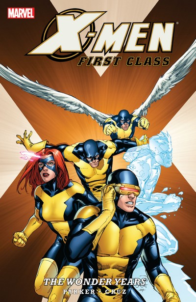 X-Men – First Class – The Wonder Years (TPB) (2009)
