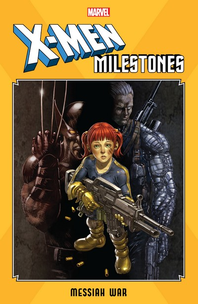 X-Men Milestones – Messiah War (2020)