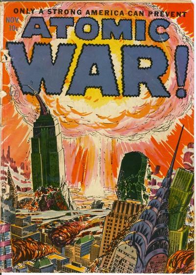 Atomic War #1 – 4 (1952-1953)