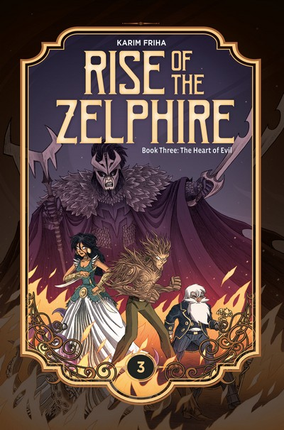 Rise of the Zelphire #3 – The Heart of Evil (2020)