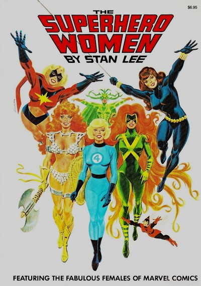 Superhero Women – featuring the Fabulous Females of Marvel Comics (1977)
