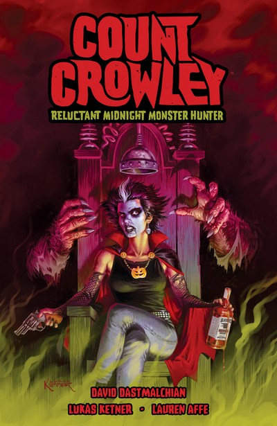Count Crowley – Reluctant Midnight Monster Hunter (TPB) (2020)