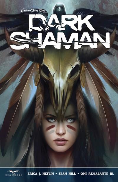 Grimm Fairy Tales – Dark Shaman Vol. 1 (TPB) (2015)