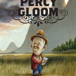Percy Gloom (2007, 2nd printing)