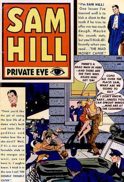 Sam Hill Private Eye #1 – 7 (1950-1951)