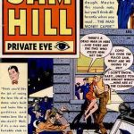 Sam Hill Private Eye #1 – 7 (1950-1951)