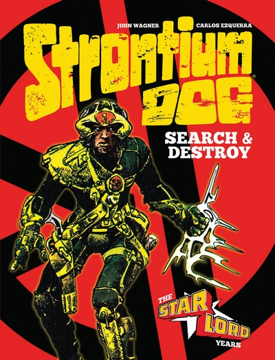 Strontium Dog – Search & Destroy – The Starlord Years (2020)