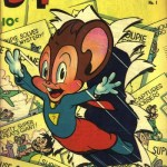 Supermouse, The Big Cheese #1 – 35 (1948-1956)