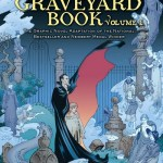 The Graveyard Book Graphic Novel Vol. 1 – 2 (2014)