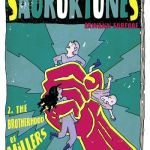 The Sauroktones #2 – The Brotherhood of Millers (2020)