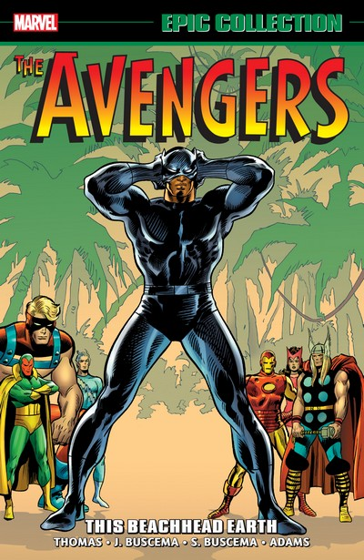 Avengers Epic Collection Vol. 5 – This Beachhead Earth (2020)