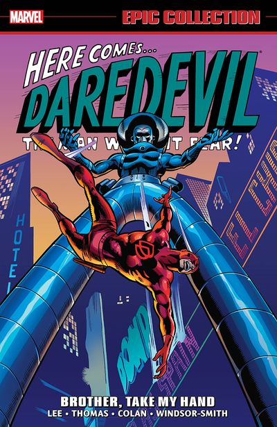 Daredevil Epic Collection Vol. 3 – Brother, Take My Hand (2017)