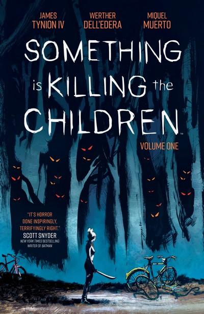 Something is Killing the Children Vol. 1 (TPB) (2020)