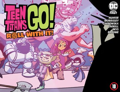 Teen Titans Go! Roll With It! #10 (2020)