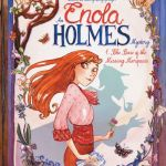Enola Holmes Vol. 1 – The Case of the Missing Marquess (2020)