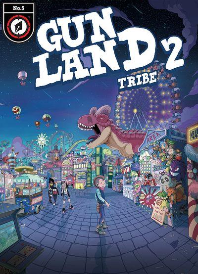 Gunland #5 – Tribe (2020)