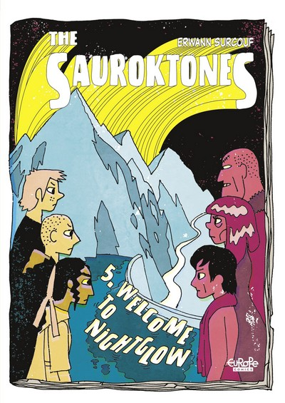 The Sauroktones #5 – Welcome to Nightglow (2020)