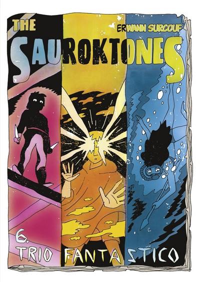 The Sauroktones #6 – Trio Fantastico (2020)