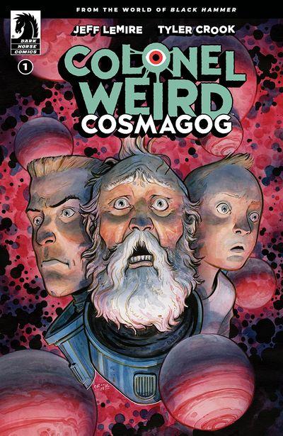 Colonel Weird – Cosmagog #1 (2020)