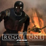 The Art of Rogue One – A Star Wars Story (2016)