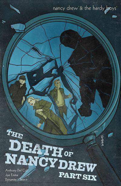 Nancy Drew and The Hardy Boys – The Death of Nancy Drew #6 (2020)