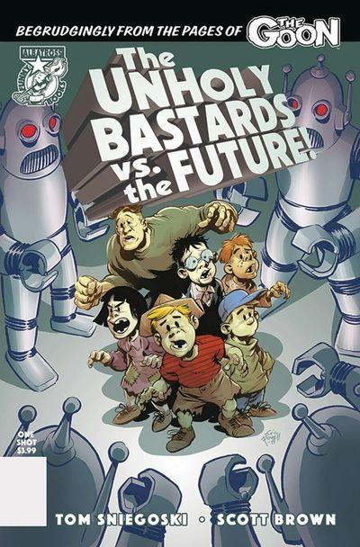 The Unholy Bastards vs. the Future (2020)