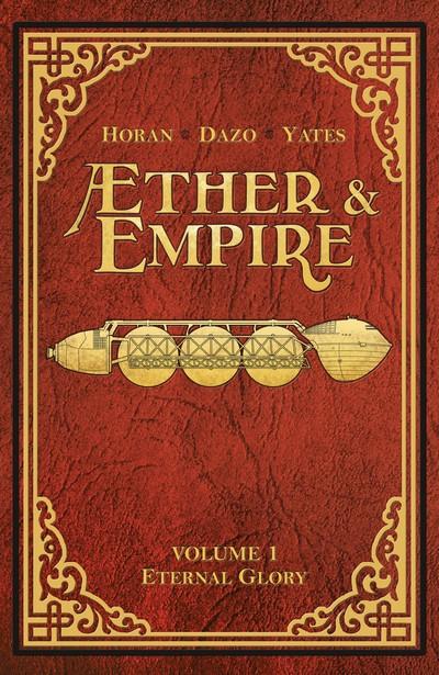 Æther & Empire – Eternal Glory (TPB) (2016)