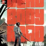 Dead Body Road – Bad Blood #6 (2020)