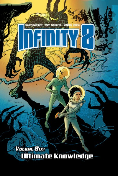 Infinity 8 Vol. 6 – Ultimate Knowledge (TPB) (2020)