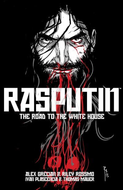 Rasputin Vol. 2 – The Road To The White House (TPB) (2016)