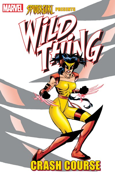 Spider-Girl presents Wild Thing – Crash Course (TPB) (2007)