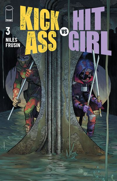Kick-Ass Vs. Hit-Girl #3 (2021)