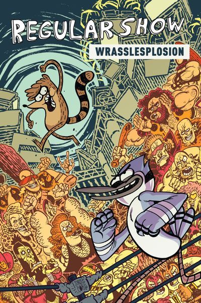 Regular Show Vol. 4 – Wrasslesplosion (2017) (OGN)