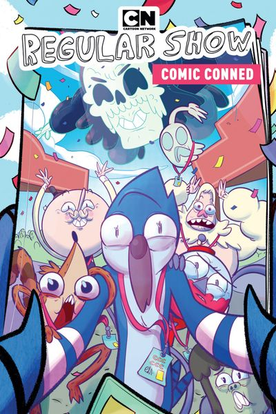 Regular Show Vol. 6 – Comic Conned (2018) (OGN)