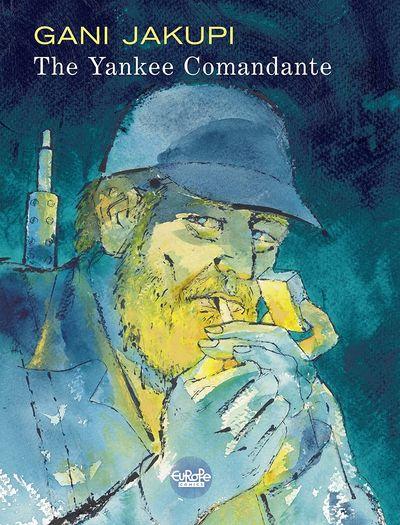 The Yankee Comandante (2019)