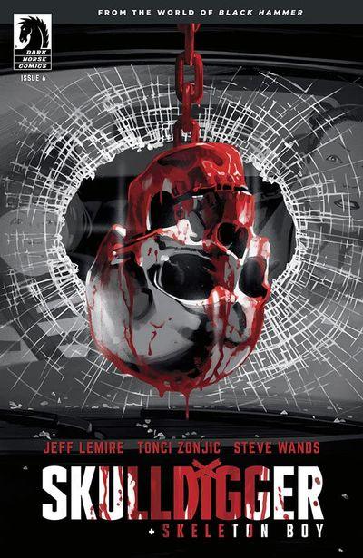 Skulldigger and Skeleton Boy #6 (2021)
