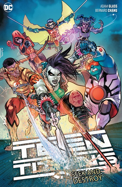 Teen Titans Vol. 3 – Seek and Destroy (TPB) (2020)
