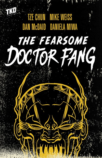 The Fearsome Doctor Fang (TPB) (2018)