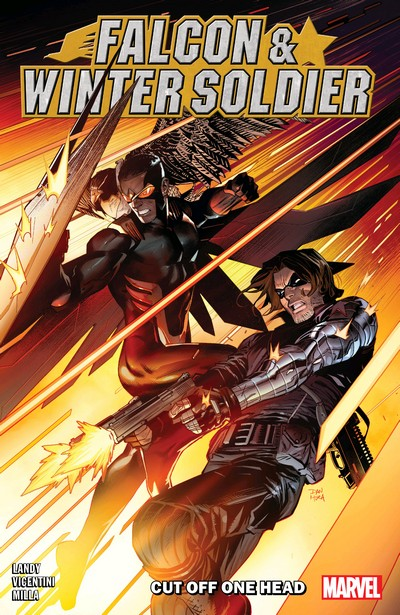 Falcon And Winter Soldier – Cut Off One Head (TPB) (2021)