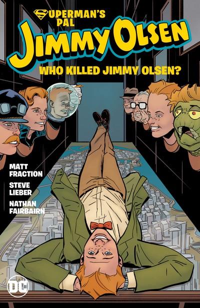 Superman's Pal Jimmy Olsen – Who Killed Jimmy Olsen (TPB) (2020)