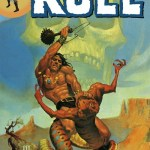 The Savage Sword of Kull Vol. 1 – 2 (2010)