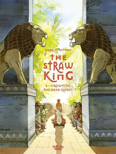 The Straw King #2 – Crowning the Dead Queen (2021)