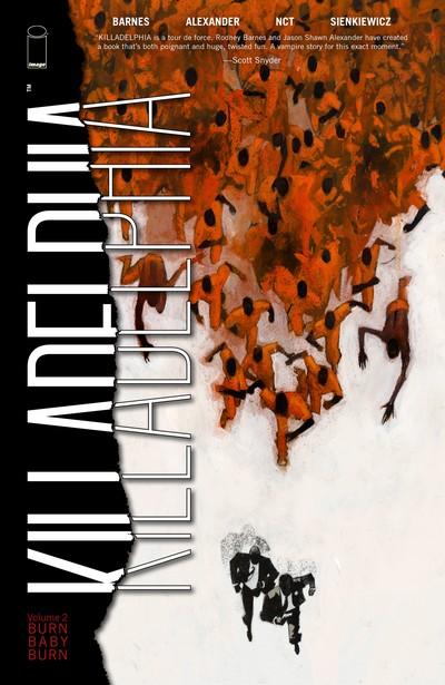 Killadelphia Vol. 2 – Burn Baby Burn (TPB) (2021)