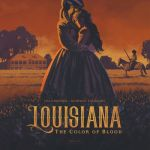Louisiana – The Color of Blood #1 – 2 (2019-2021)