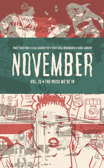 November Book 4 – The Mess We're in (2021)