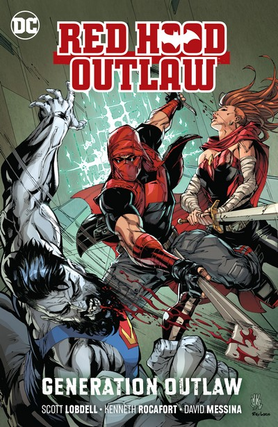 Red Hood – Outlaw Vol. 3 – Generation Outlaw (TPB) (2020)