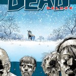 The Walking Dead Deluxe Vol. 2 – Miles Behind Us (2021) (Fan Made TPB)